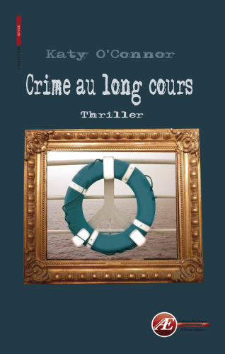 Crime au long cours de Katy O'Connor