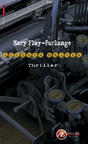 Accents graves de Mary Play-Parlange