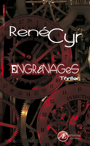 Engrenages de René Cyr