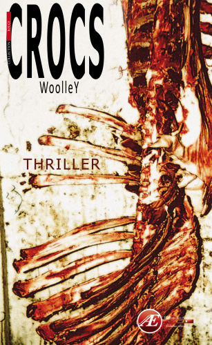 Crocs - version thriller de Patrice Woolley