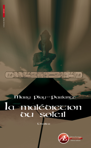 La malédiction du soleil, de Mary Play-Parlange