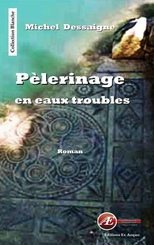 Pèlerinage en eaux troubles