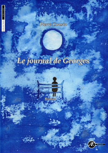 Le journal de Georges, de Pierre Cousin