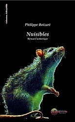 Nuisibles, de Phillipe Boizart