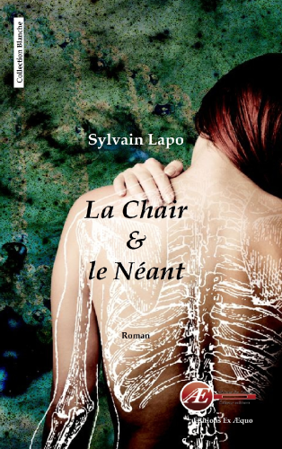 La chair & le néant