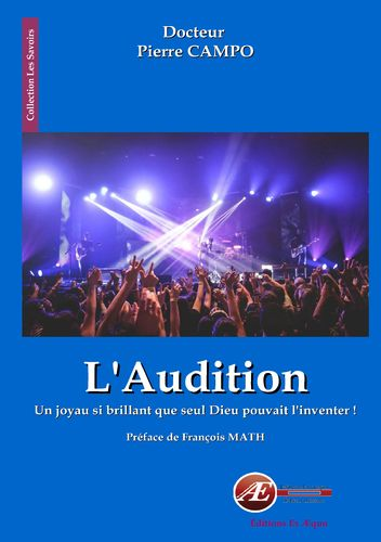 L'audition, un joyau si brillant...