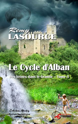 Des veines dans le granite - T3 - Le cycle d'Alban