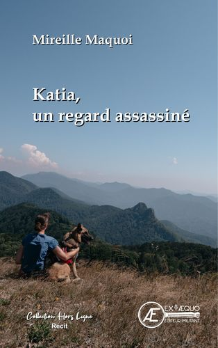 Katia, un regard assassiné